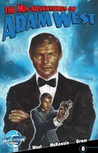 The Mis-Adventures of Adam West #8 (ongoing)