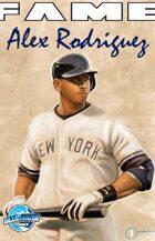 FAME Alex Rodriguez