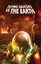 Ray Harryhausen Presents: Flying Saucers Vs. the Earth Trade