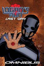 William F. Nolan's Logan's Run: Last Day Omnibus