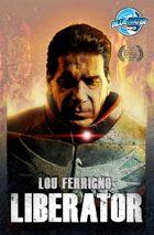 Lou Ferrigno: Liberator Trade