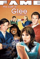 FAME The Cast of Glee unauthorized graphic novel