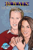 The Royals: Kate Middleton and Prince William: comic book edition