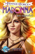 Female Force: Madonna (edición en Español)