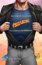Orbit: Siegel & Shuster: the creators of Superman en español