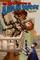 The Mis-Adventures of Adam West Volume 4