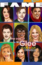 FAME The Cast of Glee Yearbook Omnibus