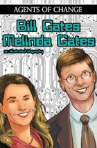 Agents of Change: The Melinda and Bill Gates Story