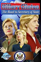 Female Force: Hillary Clinton: The Road to Secretary of State