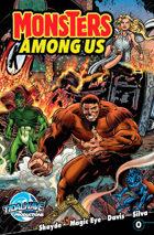 Monsters Among Us #0