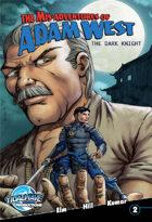 The Mis-Adventures of Adam West: The Dark Night #2