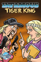 Infamous: Tiger King