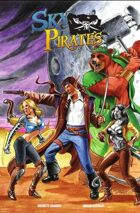 Sky Pirates of Valendor Volume Two