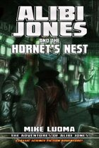 Alibi Jones and the Hornet's Nest