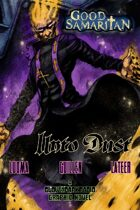 Good Samaritan: Unto Dust - The Graphic Novel