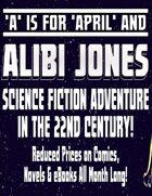 A Is For April & ALIBI JONES [BUNDLE]