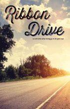 Ribbon Drive