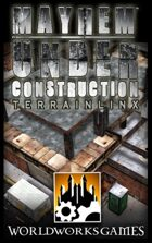 WorldWorks Games / TerrainlinX / MAYHEM: Armoury #3 - Mayhem Under Construction TLX