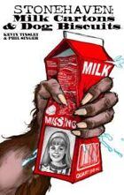 Stonehaven: Milk Cartons & Dog Biscuits