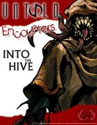 Into the Hive (Untold)
