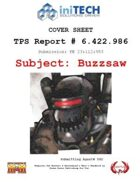 TPS Report, Subject: Buzzsaw (M&M3e)