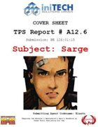 TPS Report, Subject: Sarge (M&M3e)