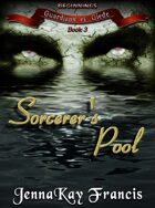 The Guardians of Glede Series Book 3: The Sorcerer's Pool