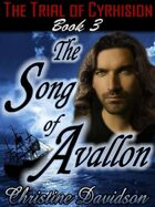 Trial of Cyrhision Book 3: The Song of Avallon