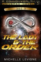 Commonwealth Universe: Modern Era: Sunsinger Chronicles Book 4: The Lady and the Order