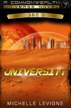Commonwealth Universe: Modern Era: Sunsinger Chronicles Book 6: University