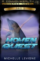 Commonwealth Universe: Modern Era: The Hoveni: Hoven Quest