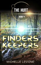 The Hunt Book 4: Finders, Keepers