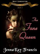 The Guardians of Glede Series Book 11: The Fane Queen