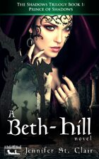 A Beth-Hill Novel: The Shadows Trilogy Book 1: The Prince of Shadows