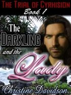 Trial of Cyrhision Book 1: The Darkling and The Lady