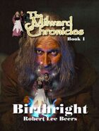Milward Chronicles Book 1: Birthright