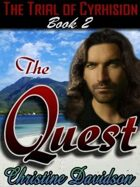 Trial of Cyrhision Book 2: The Quest