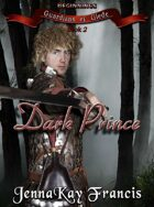 The Guardians of Glede Series Book 2: The Dark Prince
