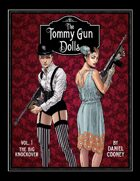 The Tommy Gun Dolls Vol 1: The Big Knockover