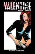 Valentine: Fully Loaded Volume 1