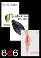 6d6 Core + Quantum Flux + Cybernetics  (1st Ed.)
