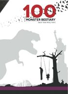 100 Monster Bestiary  (2nd Ed.)