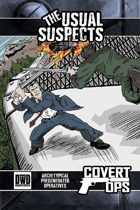 Covert Ops - The Usual Suspects (Softcover)