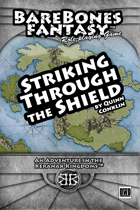 Striking Through the Shield