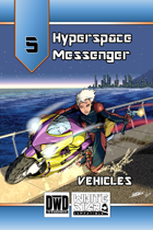 Hyperspace Messenger 05 - Vehicles
