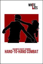 White Lies - Advanced Training: Hand-to-Hand