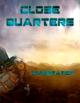 Close Quarters: Infestation