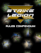Strike Legion Tactical Rules Compendium
