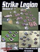 Strike Legion Module Two: The Clockwork Armies