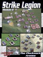 Strike Legion Module Two: The Clockwork Armies